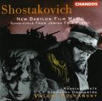 Shostakovich: New Babylon Film Music/Song-Cycle From Jewish Folk Poetry