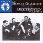Busch Quartet Play Beethoven, Vol. 3