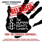 Released! The Human Rights Concerts 1998: The Struggle Continues