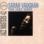 Jazz Masters 42: Sarah Vaughan: The Jazz Sides