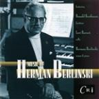 Herman Berlinski: Return & Sinfonia No. 10