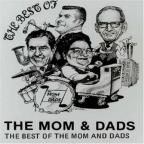 Best Of Mom & Dads