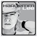 Introducing Harlemm Lee