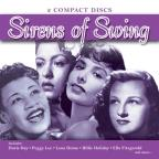 Sirens Of Swing: Great Songs Of The '30S & '40S