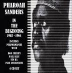 Pharoah Sanders Story: In the Beginning 1963-1965