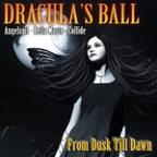Dracula's Ball: From Dusk Till Dawn