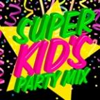Super Kids Party Mix