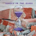 Echoes in the Glass