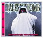 Tales From The Tomb: Frightening Fables From The Darkside