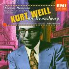 Kurt Weill on Broadway / McGlinn, Hampson, Futral, et al