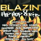 Blazin' Hip Hop And R&B