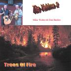 Trees Of Fire