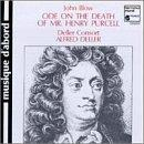 John Blow: Ode on the Death of Mr. Henry Purcell / Deller