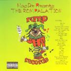 Mac Dre Presents the Rompalation, Vol. 1