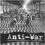 Anti - War: Anarcho - Punk Compilation, Vol. 1