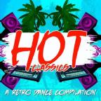 Hot Classics: Retro Dance Compilation