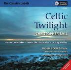 Christopher Ball: Celtic Twilight