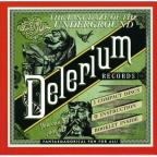 Last Daze of the Underground: Delerium Records