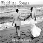 Wedding Songs On Acoustic Guitar: On Eagles Wings