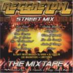 Reggaeton Street Mix: The Mix Tape