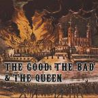 Good, the Bad & the Queen