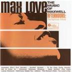 Max Love: The Music of Maxwell