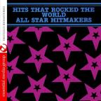 Hits That Rocked the World: All Star Hitmakers