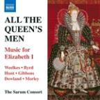 All The Queen's Men: Music for Elizabeth I