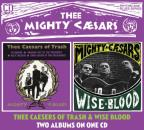 Thee Caesars of Trash/Wise Blood