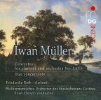 Muller: Concertos for Clarinet and Orchestra Nos. 3, 4, 5 & 6; Duo concertante