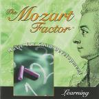 Mozart Factor: Music For Child Development, Learning