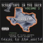 Screw Tape in the Deck, Vol. 2: Texas to the World: Screwed