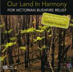 Our Land In Harmony: For Victorian Bushfire Relief