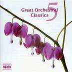 Great Orchestral Classics Vol. 5 - Great Orchestral Classics