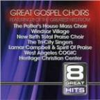 8 Great Hits: Gospel Choirs