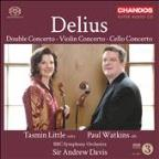 Delius: Double Concerto; Violin Concerto; Cello Concerto