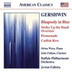 Gershwin: Rhapsody in Blue; Strike up the Band Overture; Promenade; Catfish Row
