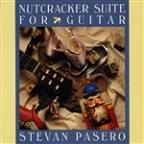 Nutcracker Suite for Guitar / Stevan Pasero