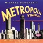 Daugherty: Metropolis Symphony / Zinman, Baltimore So