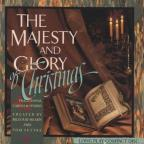Majesty and Glory of Christmas