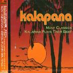 Many Classics-Kalapana Plays Their Best