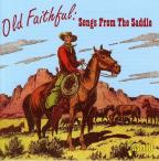 Old Faithful: Songs from the Saddle