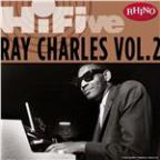 Rhino Hi-Five: Ray Charles [Vol. 2]