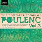 Complete Songs of Poulenc, Vol. 3