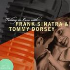 Falling In Love With Frank Sinatra & Tommy Dorsey