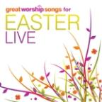 Great Worship Songs For Easter Live