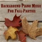 Background Piano Music For Fall Parties
