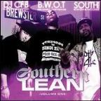 Southern Lean Volume One: Screwed And Chopped