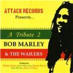 Tribute 2 Bob Marley & The Wailers