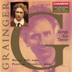 Grainger Edition Vol 7 - Songs for Tenor / Martyn Hill